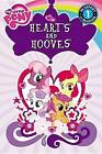My Little Pony: Hearts and Hooves by Little, Brown & Company (Paperback / softback, 2013)