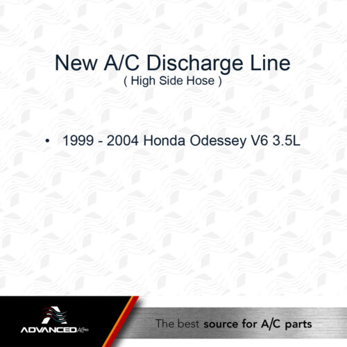 AC A//C Discharge Line Fits 1999 00 01 02 03 2004 Honda Odyssey V6 3.5L