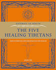 The Five Healing Tibetans: Simple Exercises for Rejuvenation and Longevity by Jason Gyre (Paperback, 2009)