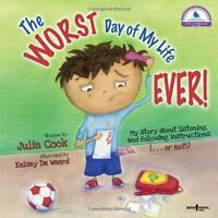 The Worst Day Of My Life Ever (best Me I Can Be) By Julia Cook, (paperback), Bo on sale