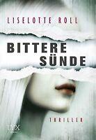 Bittere Sünde  Liselotte Roll Taschenbuch ++Ungelesen++
