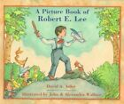 9780823413669 a Picture Book of Robert E. Lee by David A. Adler Paperback