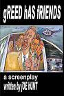 Greed Has Friends by Jonathan Marsh (Paperback / softback, 2010)