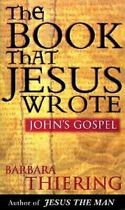 The-Book-That-Jesus-Wrote-by-Barbara-Thiering-Challenging