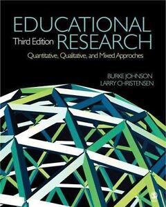 Read educational research: quantitative, qualitative, and mixed.