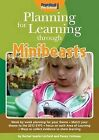 Planning for Learning Through Minibeasts by Rachel Sparks Linfield, Penny Coltman (Paperback, 2013)