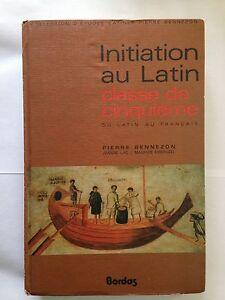 INITIATION-AU-LATIN-1976-CLASSE-CINQUIEME-PIERRE-BENNEZON
