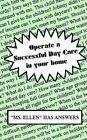 Operate a Successful Day Care in Your Home by MS Ellen 9780759668201
