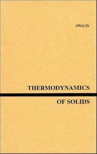 Thermodynamics of Solids by Richard A. Swalin