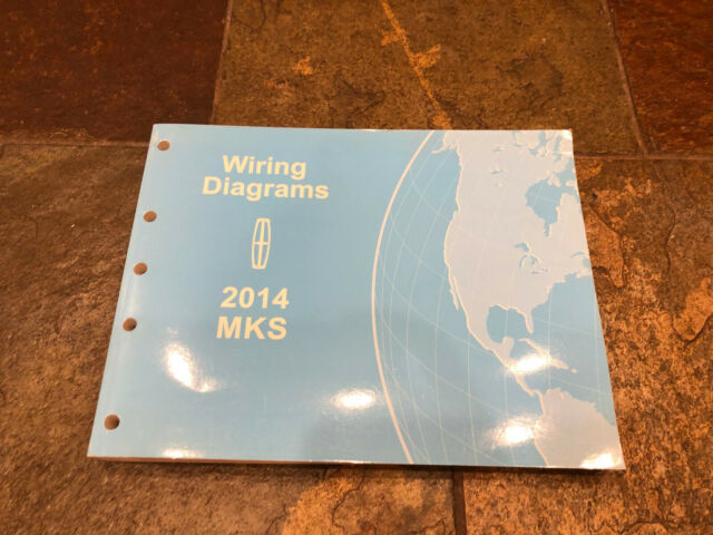 2014 Lincoln Mks Wiring Diagrams Electrical Service Manual