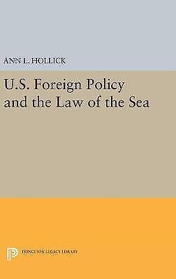 U.S. Foreign Policy and the Law of the Sea by Hollick, Ann L. (Hardback book, 20