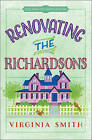 Renovating the Richardsons by Virginia Smith (Paperback, 2016)