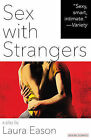 Sex with Strangers by Laura Eason (Paperback / softback, 2014)