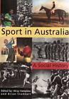 Sport in Australia: A Social History by Cambridge University Press (Paperback, 2008)