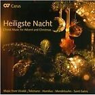 Heiligste Nacht: Choral Music for Advent & Christmas (2011)