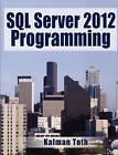 SQL Server 2012 Programming by Kalman Toth (Paperback / softback, 2012)