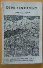 De pie y en Camino de Jaime Jimenez Vega Yauco Puerto Rico 1993