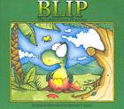 Blip: The Little Green Dinosaur by Michael T. Savins (Paperback, 2007)
