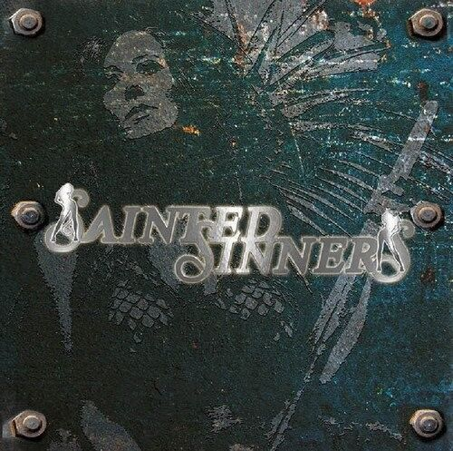 SAINTED SINNERS - SAINTED SINNERS   CD NEW!