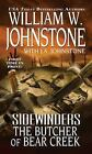 Sidewinders: The Butcher of Bear Creek by William Johnstone and J. A. Johnstone (2013, Paperback)
