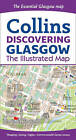 Discovering Glasgow Illustrated Map by Collins Maps, Dominic Beddow (Sheet map, folded, 2013)