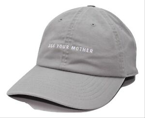 62a73b251 Details about Ask Your Mother Gray Relaxed Fit Adjustable Baseball Cap  Classic Style Dad Hat