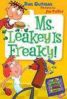 Ms. Leakey Is Freaky! by Dan Gutman (Hardback, 2011)