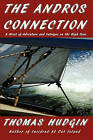 The Andros Connection by Thomas Hudgin (Paperback / softback, 2010)