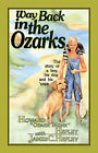 Way Back in the Ozarks by Howard (Paperback, 2006)