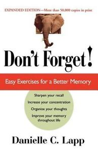 Don-039-t-Forget-Easy-Exercises-For-A-Better-Memory-Expanded-Edition-by-Lapp-Dan