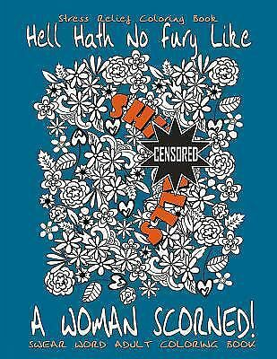 swear word adult coloring book  stress relief coloring book hell hath no fur 9781534921061