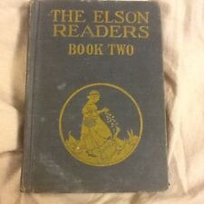 The Elson Readers: Book Two; HC  1920; grammar school text