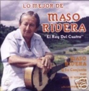 """CD Lo Mejor de Maso Rivera """"El Rey del Cuatro"""""""