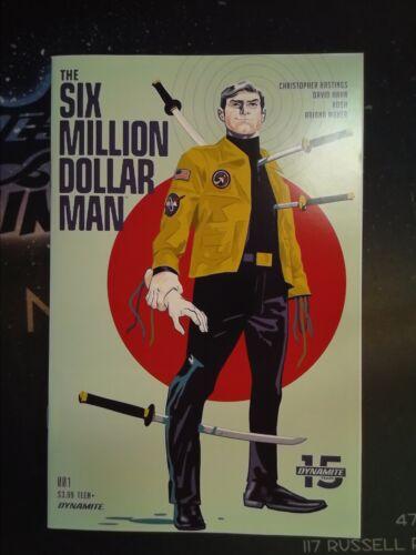CB5504 The Six Million Dollar Man #1 Dynamite Comics VF//NM 9.0
