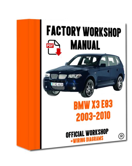 >> OFFICIAL WORKSHOP Manual Service Repair BMW Series X3 E83 2003 - 2010