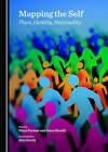 Mapping the Self: Place, Identity, Nationality by Cambridge Scholars Publishing (Hardback, 2015)