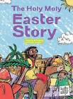 The Holy Moly Easter Story by Rebecca Glaser (Hardback, 2016)