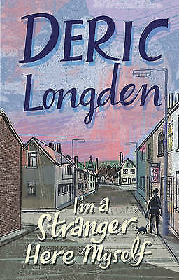 1 of 1 - USED (GD) I'm a Stranger Here Myself by DERIC LONGDEN