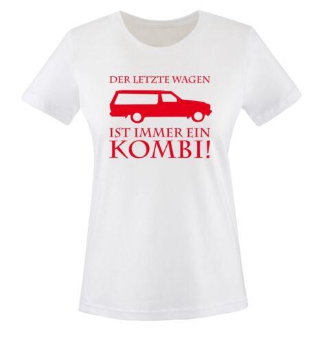 Der letzte Wagen ist immer ein KOMBI Damen T-Shirt