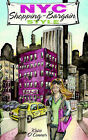 NYC Shopping - Bargain Style by Katie C O'Connor (Paperback / softback, 2006)