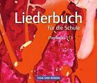 Liederbuch für die Schule. Musik-CDs 1 bis 3. Östliche Bundesländer und Berlin (2013)