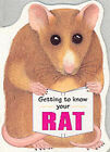 Getting to Know Your Rat by Gill Page (Paperback, 2000)