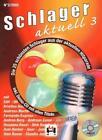 Schlager aktuell Band 3 (Inkl. Kennenlern-CD) von Gerhard Hildner (2005, Ringbuch)
