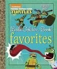 Teenage Mutant Ninja Turtles Little Golden Book Favorites by Penguin Putnam Inc (Hardback, 2017)