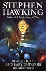 Black Holes and Baby Universes and Other Essays by Stephen Hawking (Paperback, 1994)