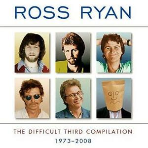ROSS-RYAN-The-Difficult-Third-Compilation-1973-2008-CD-NEW