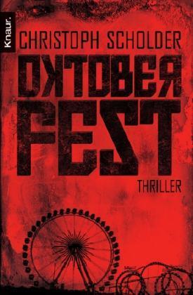 Scholder, Christoph - Oktoberfest: Thriller /4