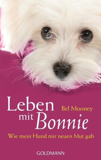 Bel Mooney  ►  Leben mit Bonnie    ►►►UNGELESEN