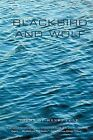 Blackbird and Wolf: Poems by Henri Cole (Paperback / softback)