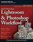 Adobe Photoshop Lightroom and Photoshop Workflow Bible by Mark Fitzgerald (Paperback, 2008)